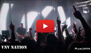 VNV Nation-Destroid-Blume + Aftershow @Audiodrome